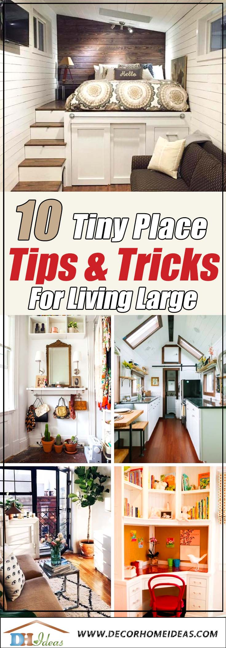 10 Tiny Place Tips for Living Large | Tips for small apartments and houses and how to save space and make them look bigger. #decoratingideas #homedecor #tinyplace #space #apartments #decorhomeideas