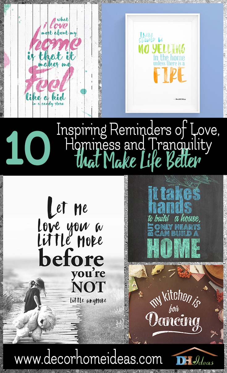 10 Inspiring Reminders of Love Hominess Tranquility That Make Life Better | Best home quotes and signs for decoration. #homedecor #quotes #homequotes #signs #sayings #decoratingideas #decorhomeideas