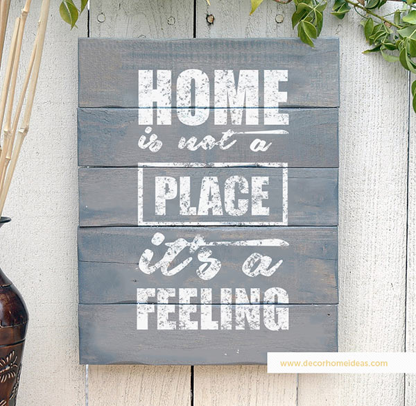 Home is not a place it's a feeling quote #homedecor #quotes #homequotes #signs #sayings #decoratingideas #decorhomeideas