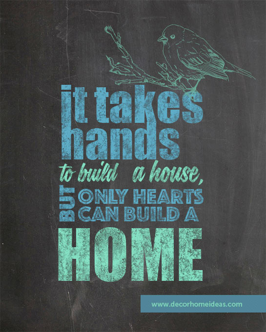 It takes hands to build a house, but only hearts can build a home quote #homedecor #quotes #homequotes #signs #sayings #decoratingideas #decorhomeideas