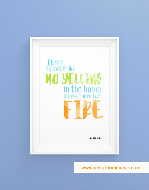 There should be no yelling in the home unless there is fire quote #homedecor #quotes #homequotes #signs #sayings #decoratingideas #decorhomeideas