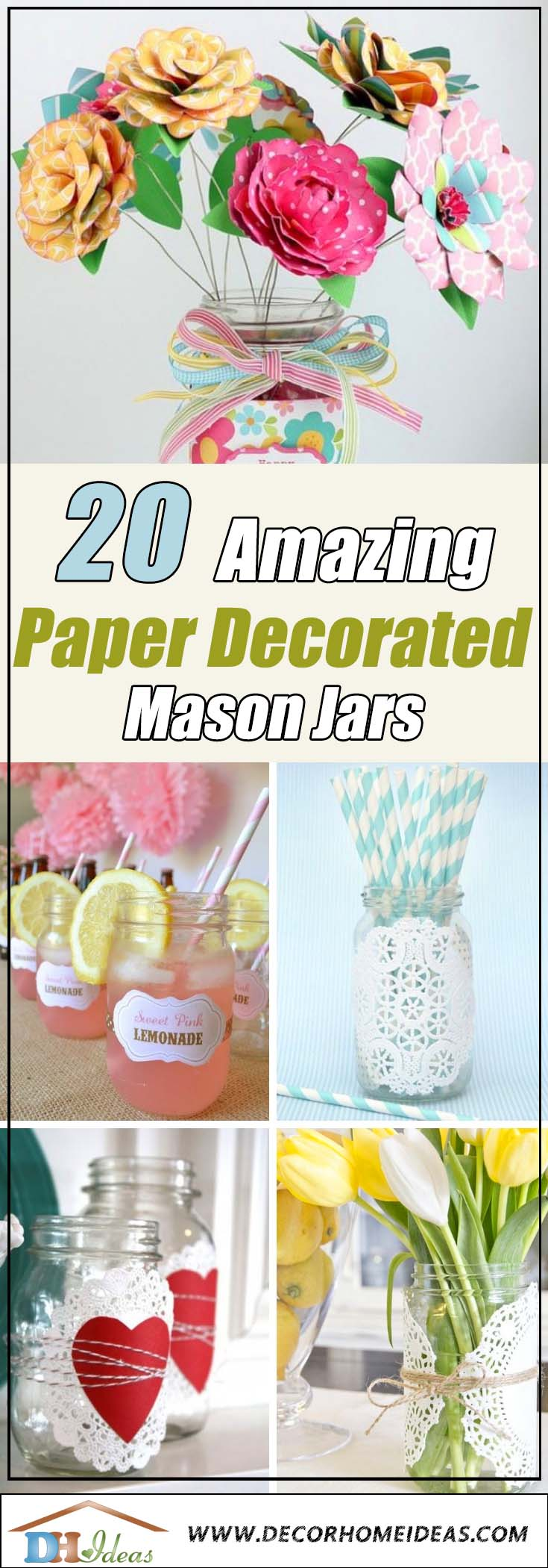 20 Amazing Paper Decorated Mason Jars for a Cozy Home | DIY paper-decorated jars for stunning home decoration #jars #recycledjars #decoratingideas #homedecor #decorating #diy #home #paperdecor #decorhomeideas