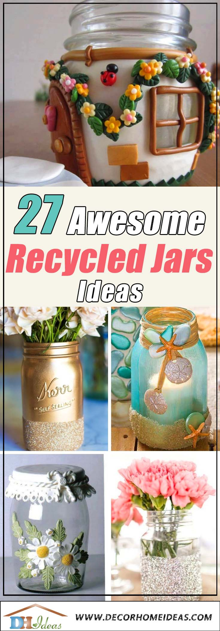 27 Awesome Recycled Jars Ideas For Every Home | DIY your own amazing recycled jars with these decor ideas #jars #recycledjars #decoratingideas #homedecor #decorating #diy #home #decorhomeideas