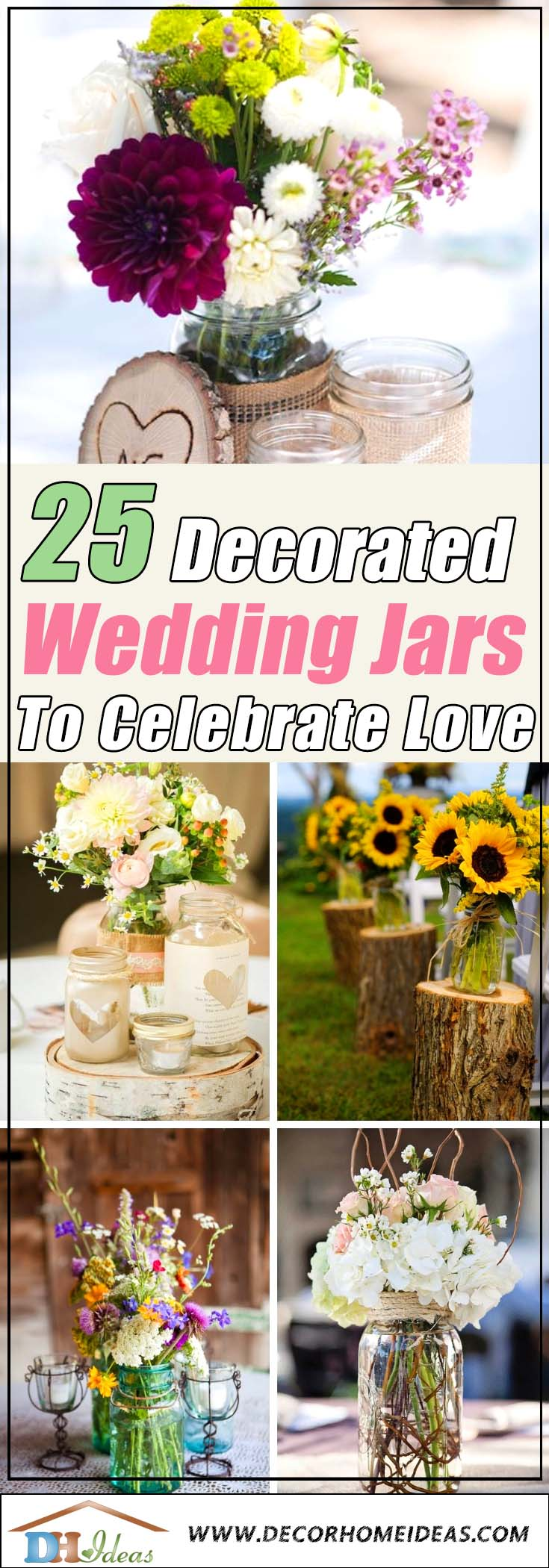 25 Decorated Wedding Jar Ideas To Celebrate Love | Get creative ideas for your wedding with these jars #jars #diy #homedecor #wedding #decoratingideas #garden #outdoor #decorhomeideas