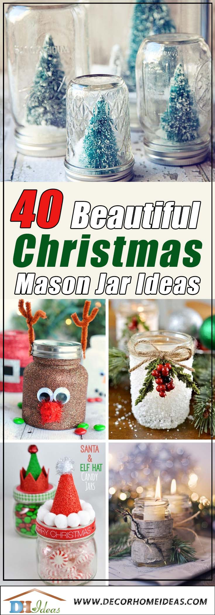 40 Beautiful Christmas Spirit Jar Ideas | DIY some great Christmas decoration jars. #xmas #x-mas #christmas #christmasdecor #christmasjars #jars #decoration #christmasdecorations #decoratingideas #festive #decorhomeideas