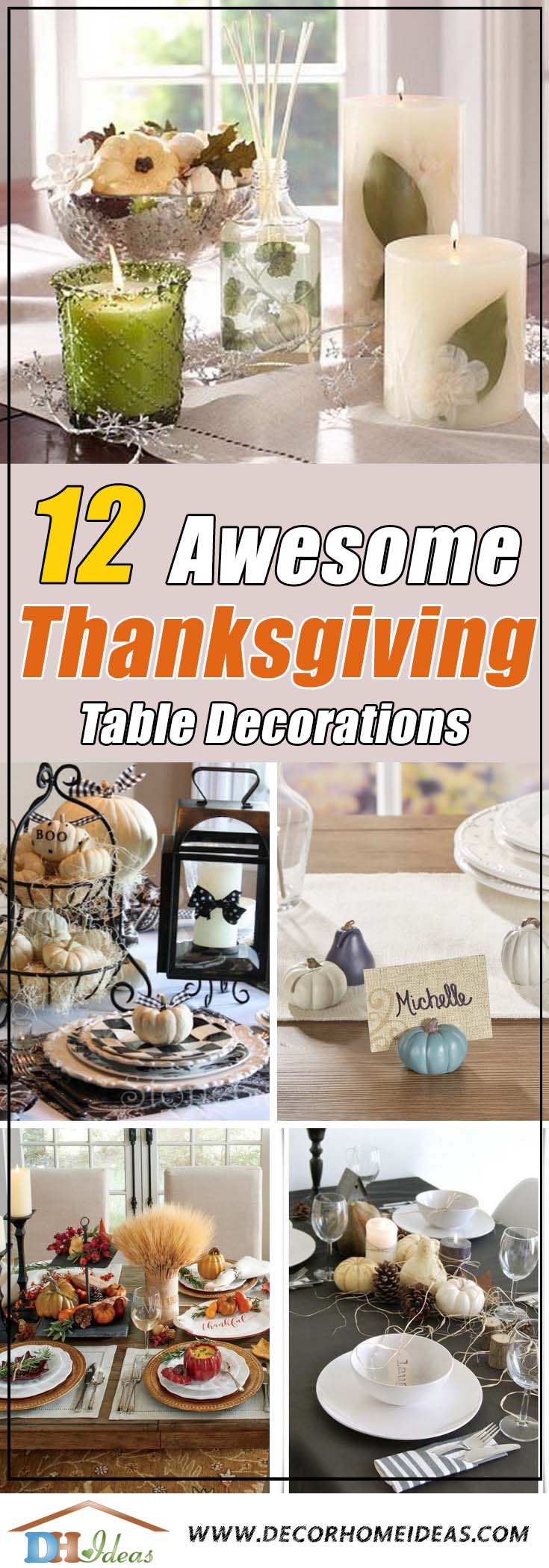 12 Ways To Decorate Thanksgiving Table With Grace | Table setting and centerpieces on thanksgiving. #thanksgiving #tablesetting #homedecor #falldecor #decoratingideas #falldecorideas #ornaments #decorhomeideas