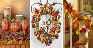 15 Inspiring Ideas For Thanksgiving Decor And Wonderful Dreams