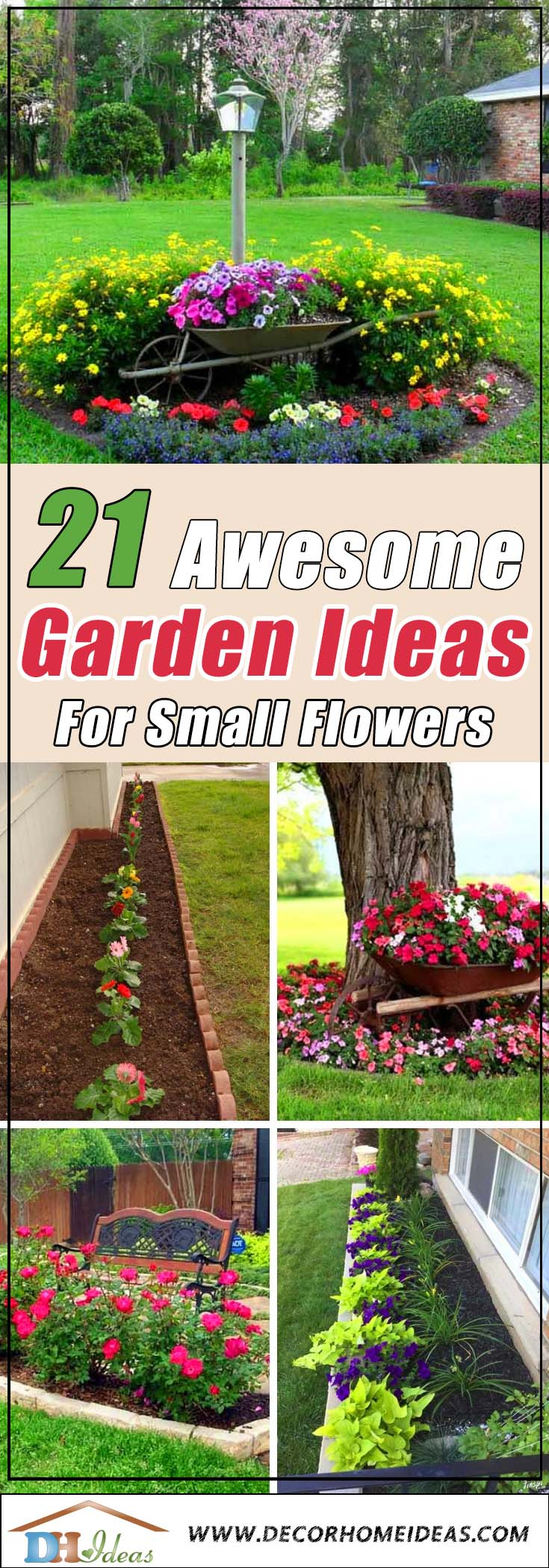 21 Awesome Garden Ideas For Small Flowers #flowerbed #garden #gardenideas #gardening #landscaping #decorhomeideas