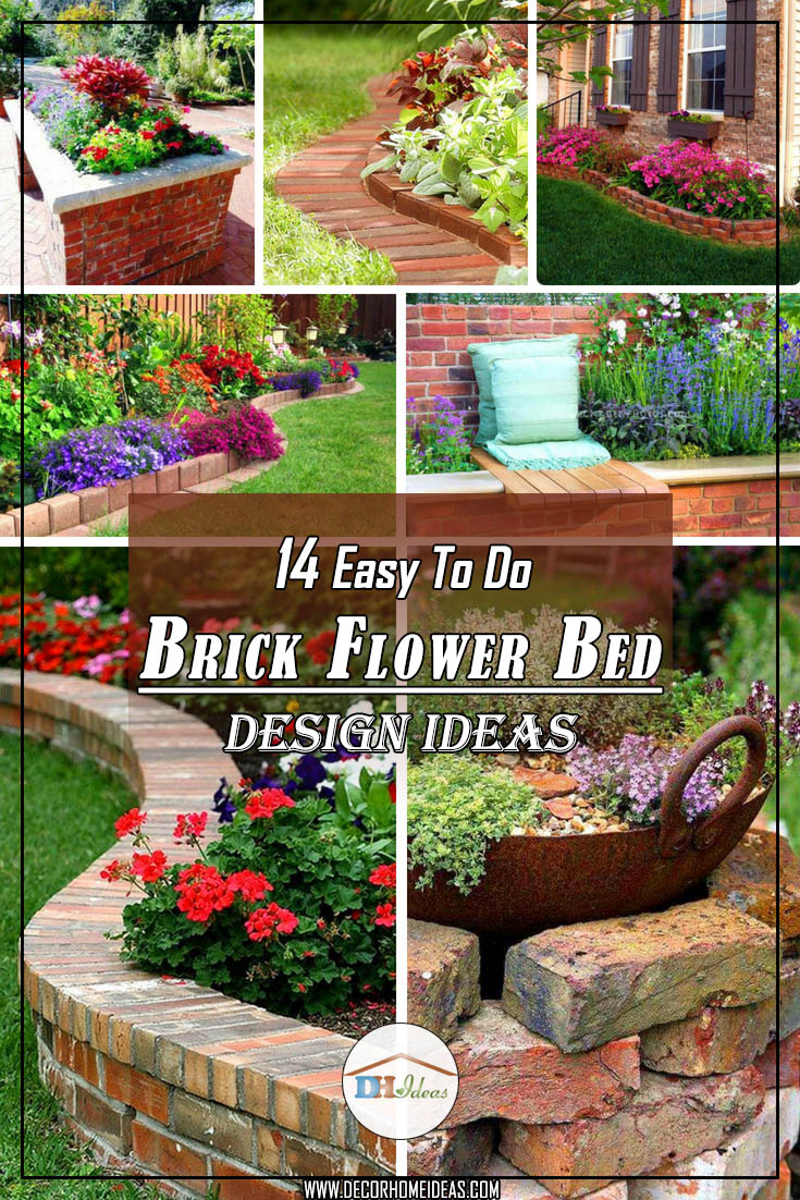 14 Brick Flower Bed Designs Easy Flowerbed Garden Gardenideas Landscaping