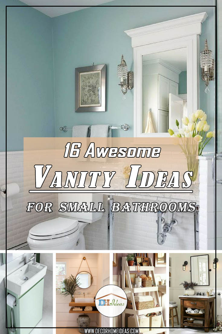 16 Awesome Vanity Ideas For Small Bathrooms Bathroomvanity Vanityideas Bathroom