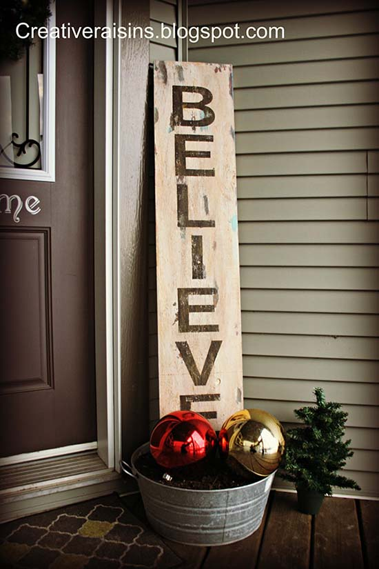 Believe sign Christmas front porch decoration #Christmasdecoration #Christmas #frontporch #porch #decoration #decorhomeideas