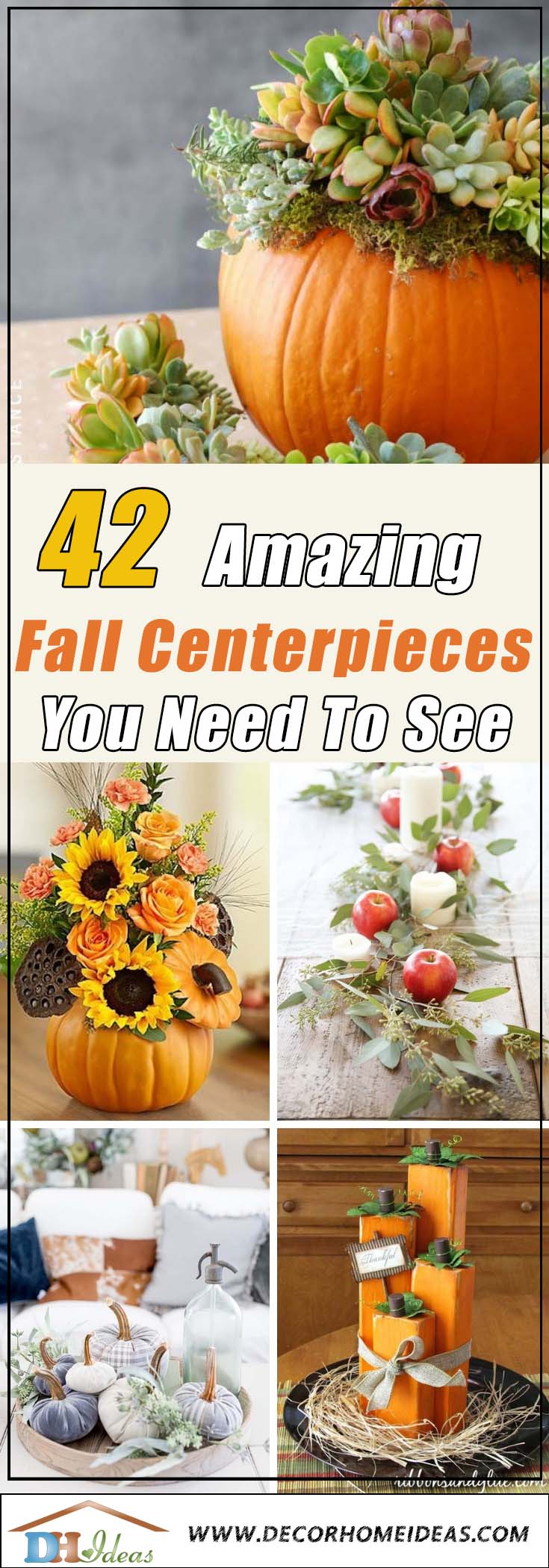 42 Amazing DIY Fall Centerpieces #centerpiece #fallcenterpiece #falldecor #diy #falldecoration #thanksgiving #decorhomeideas