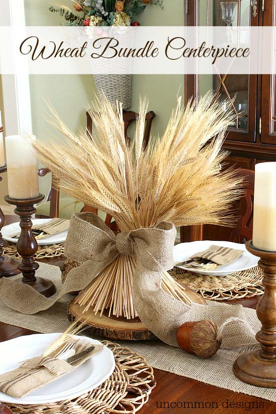 DIY wheat bundle centerpiece fall decoration #fallcenterpiece #falldecor #diy #falldecoration #thanksgiving #decorhomeideas