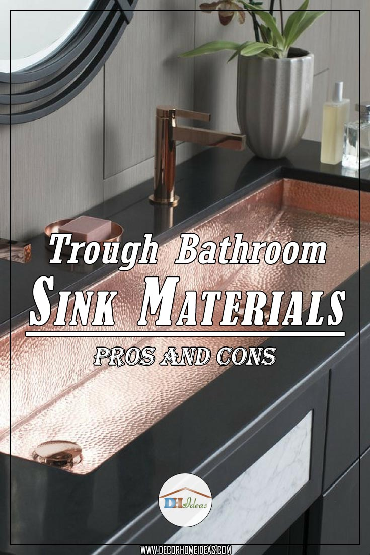 Trough bathroom sink materials pros and cons #troughsink #bathroomsink #bathroom #sink #sinkmaterial #decorhomeideas