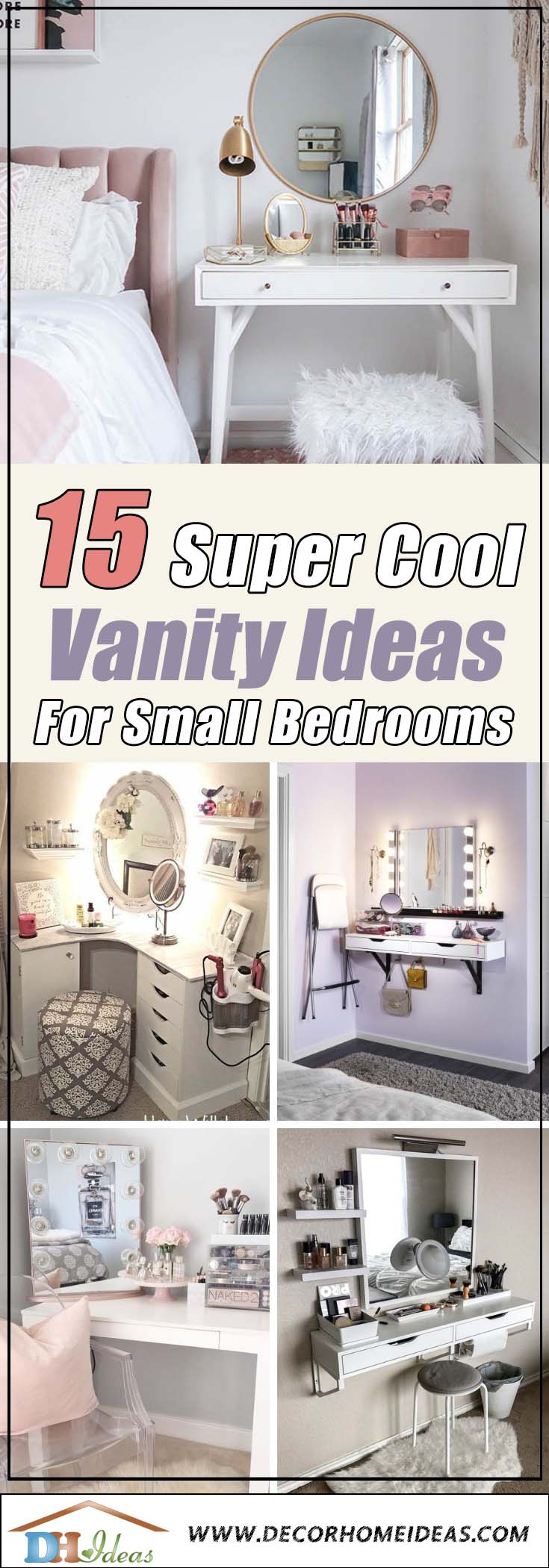 15 Cool Vanity Ideas for Small Bedrooms #vanity #bedroom #vanitybedroom #makeupvanity #homedecor #decorhomeiedeas
