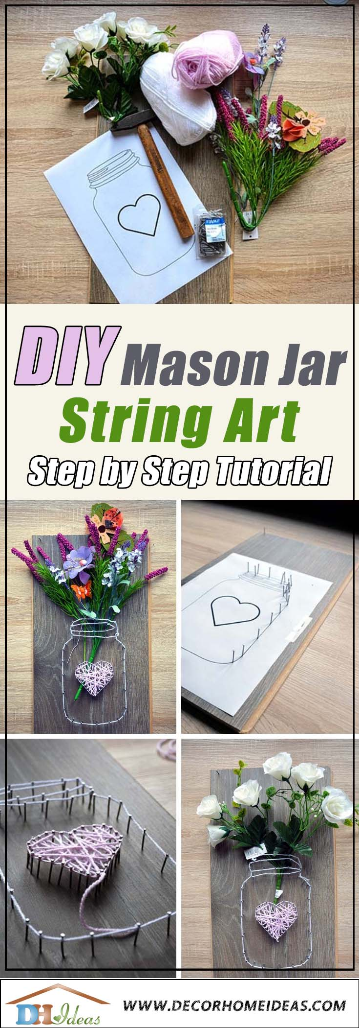 DIY Mason Jar String Art Tutorial with Step by step instructions and free printable mason jar string art template #stringart #masonjar #diy #decorhomeideas