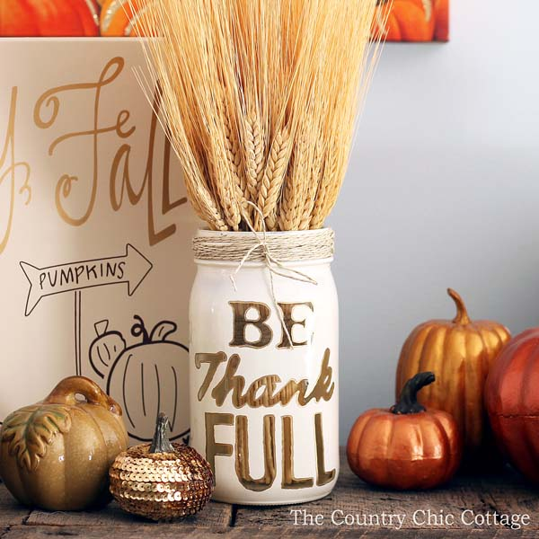 DIY Be Thankful Mason Jar #falldecor #masonjar #decorhomeideas