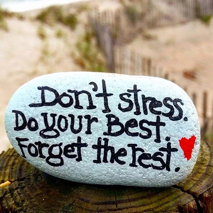 Don't Stress Do Your Best Quote Painted Rock