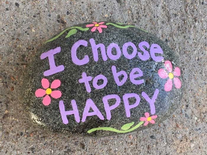 I Choose To Be Happy Painted Rock