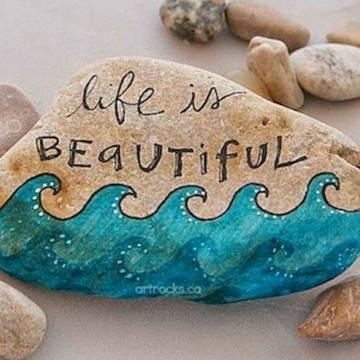 Life Is Beautiful Quote Painted Rock
