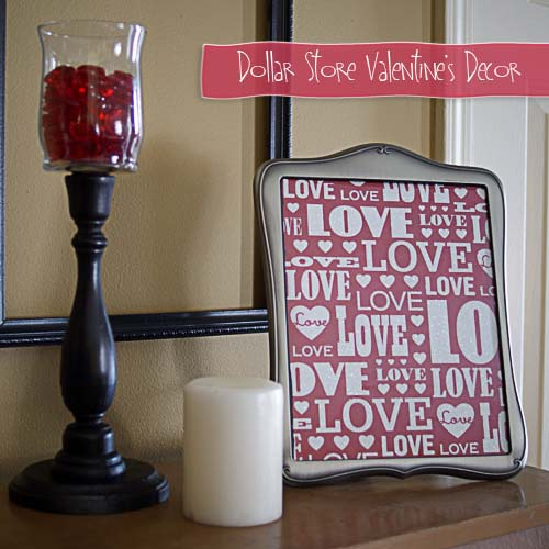 Dollar Store Valentine's Day Decor #valentine #dollarstore #diy #decor #decorhomeideas