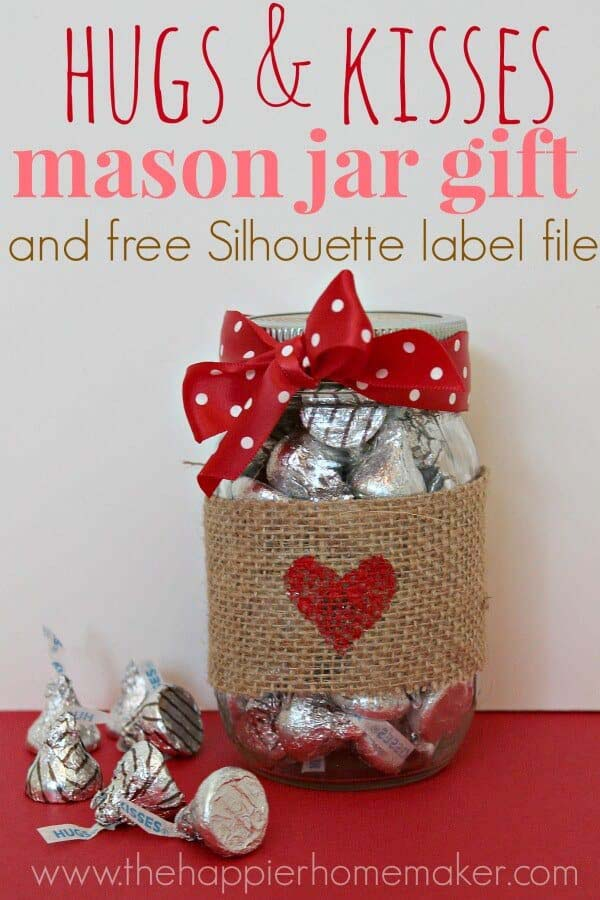 Hugs Kisses Mason Jar Gift #valentinesday #crafts #jars #gifts #decorhomeideas