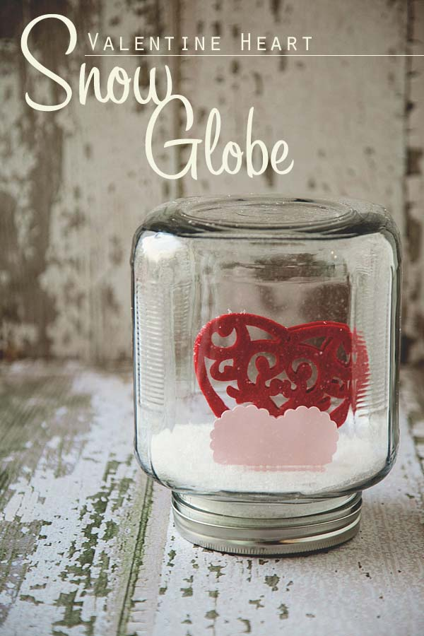 Valentine Snow Globe #valentinesday #crafts #jars #gifts #decorhomeideas