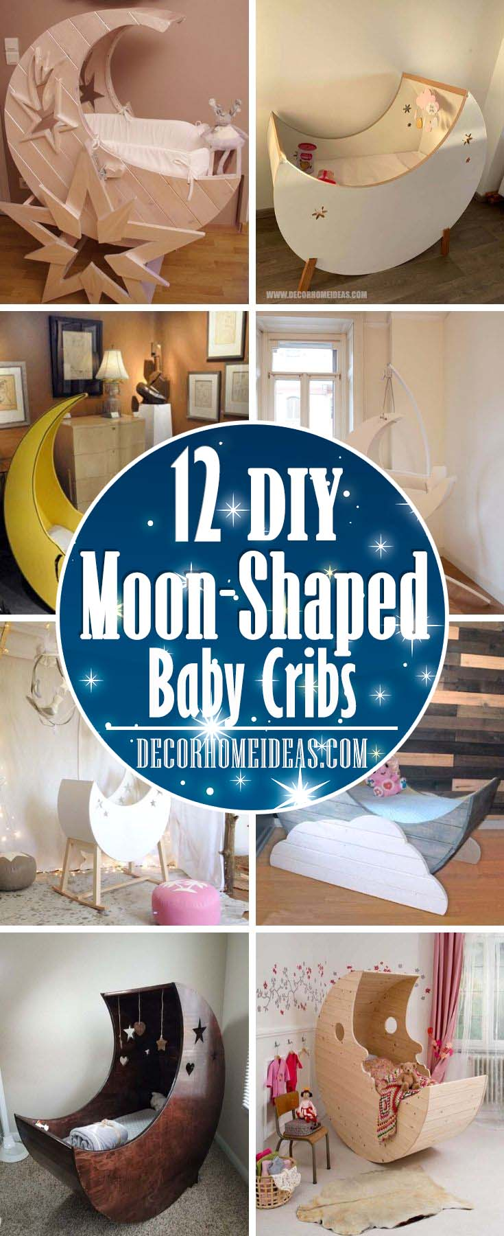 DIY Moon Shaped Baby Crib. How To Make Your Own Moon-Shaped Baby Crib. Supplies and materials, ideas and photos.  #moon #crib #baby #cot #decorhomeideas