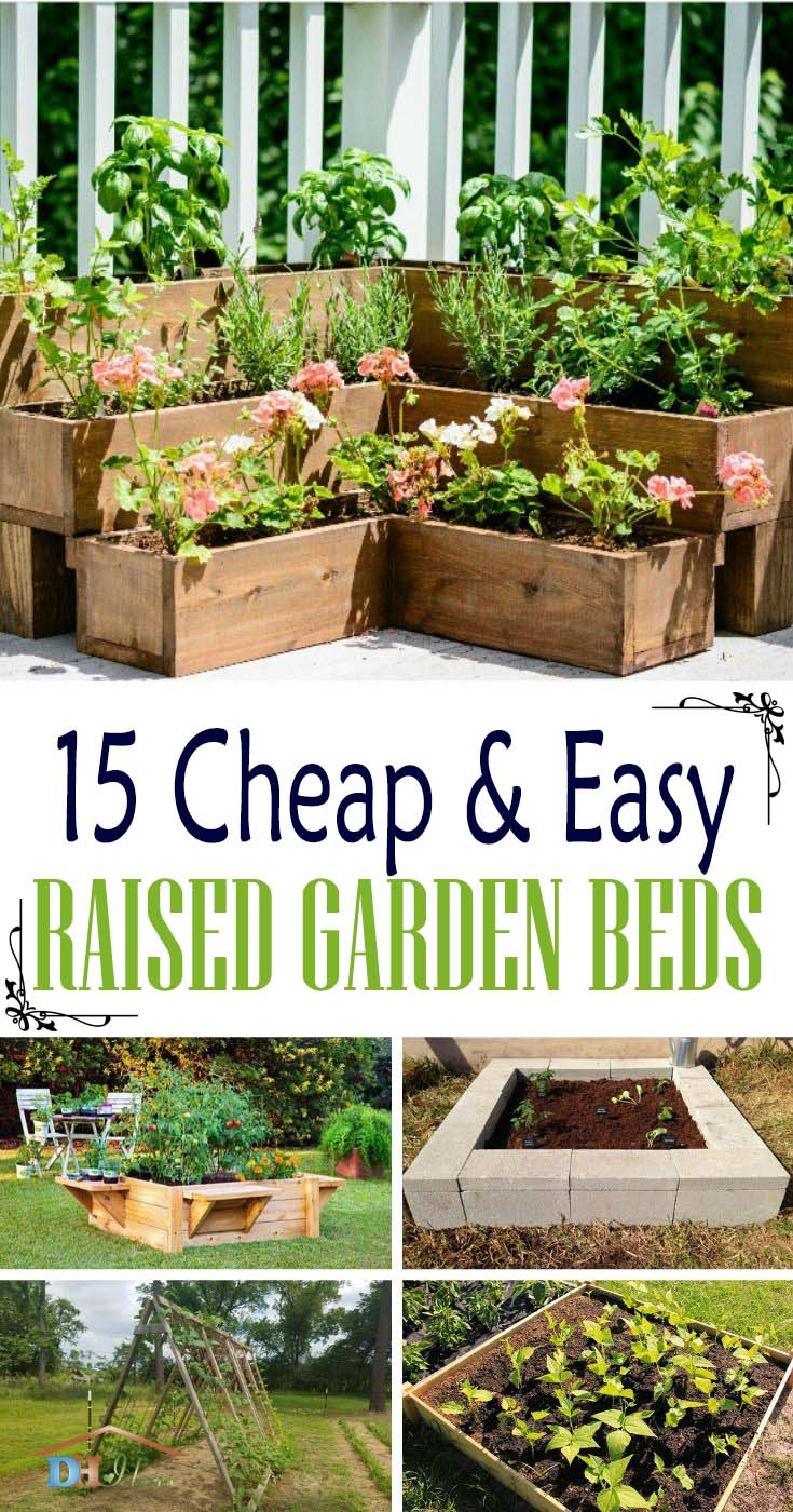 DIY Cheap And Easy Raised Garden Beds. How to make your own raised garden bed, tutorials, photos and step by step instructions of the best raised garden beds. #raisedbed #garden #diy #cheap #decorhomeideas