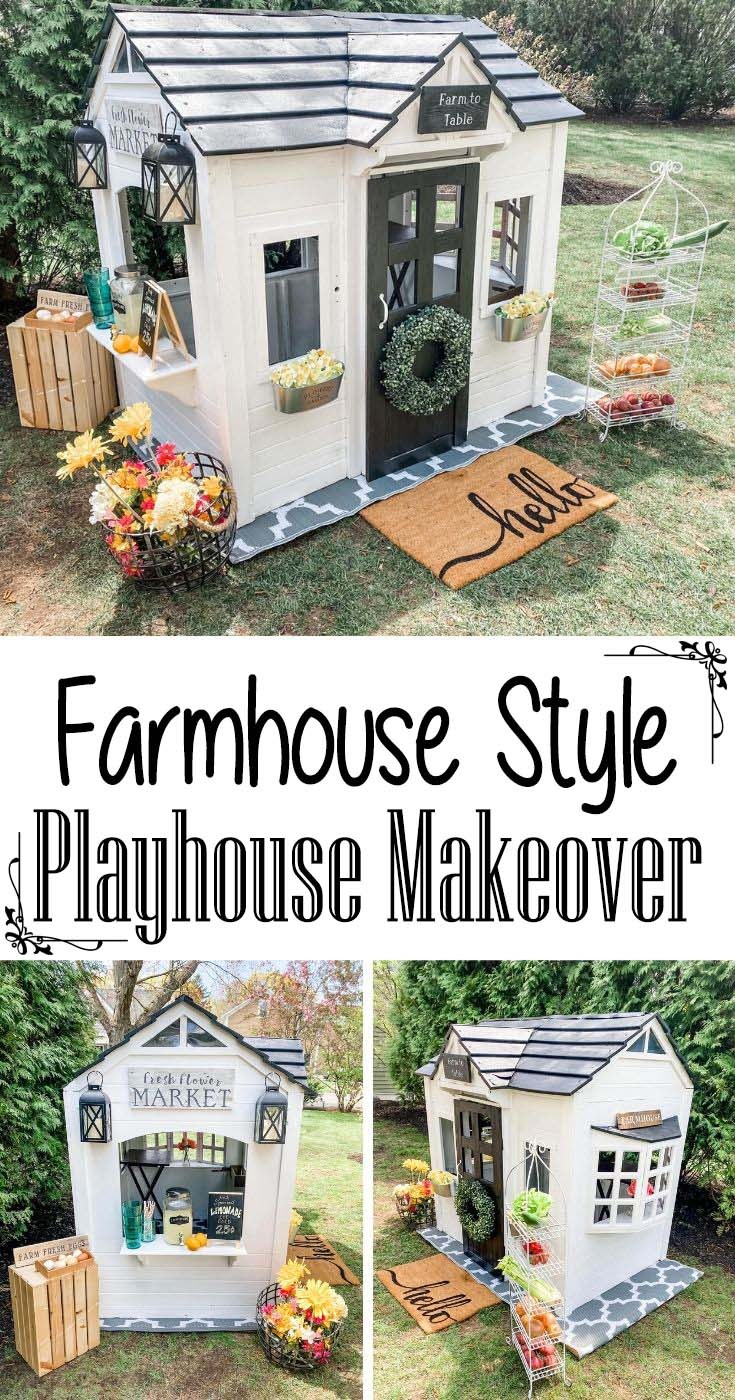 Farm Style Playhouse Makeover.  How to convert and old and worn playhouse into an adorable outdoor farmhouse style playhouse. #farmhouse #playhouse #makeover #diy #decorhomeideas