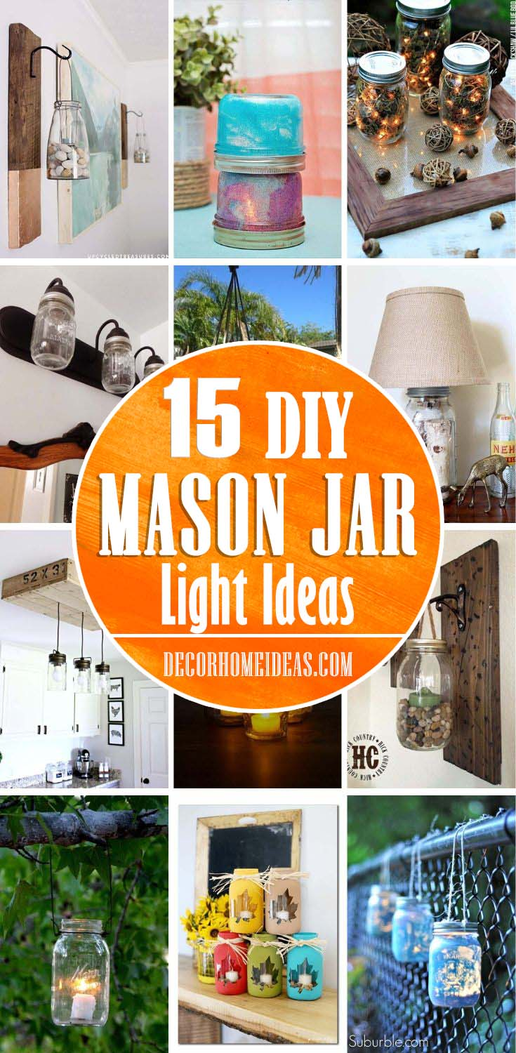 Best Mason Jar Light Ideas. DIY Mason Jar Light with these easy tutorials. Add more light and charm to your home. #diy #masonjar #lights #decorhomeideas