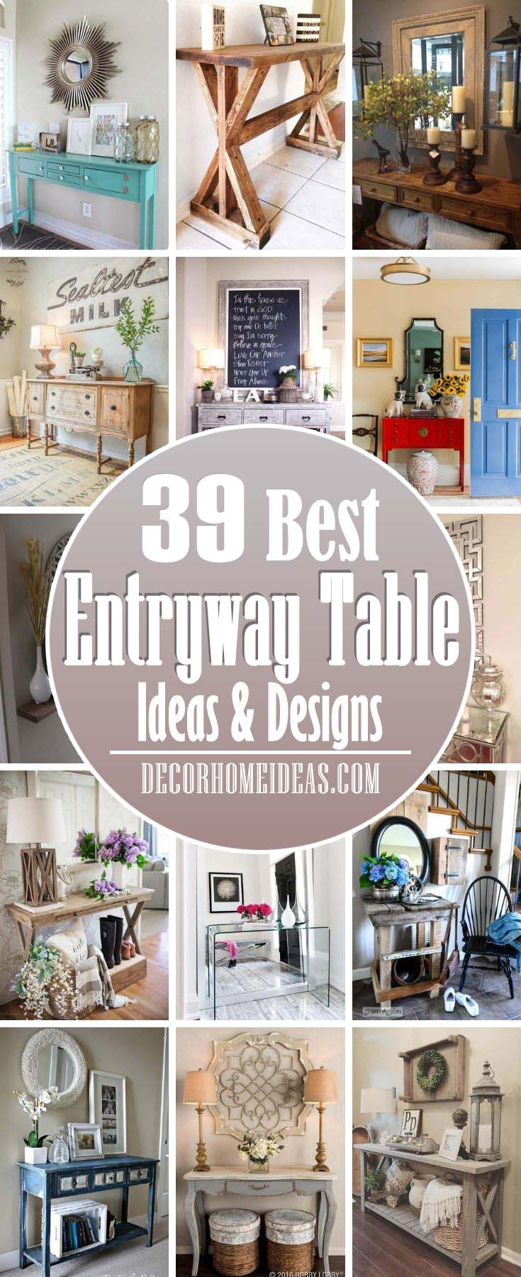 Best Entryway Table Ideas. Entry tables make defining first impressions at the entrance of your home. Also known as a foyer table, determining how to decorate your entrance and entryway table should be a priority.  #decorhomeideas