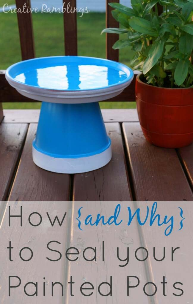 How and Why To Seal Painted Pots #flowerpot #clay #garden #decorhomeideas