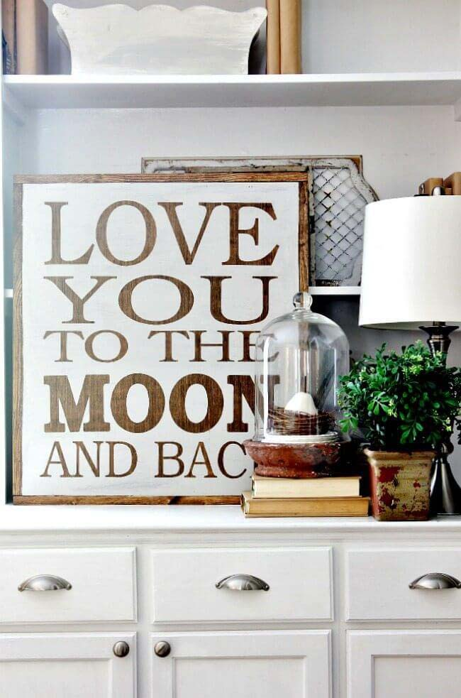 Love You To The Moon And Back #farmhouse #sign #decorhomeideas