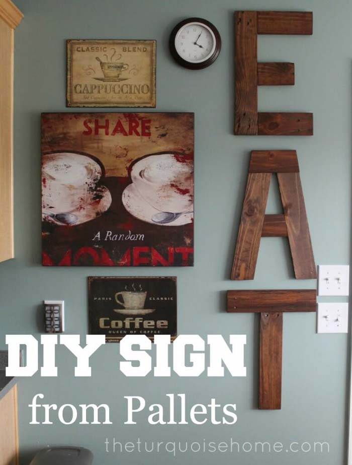 DIY Eat Sign From Pallets #diy #pallet #sign #decorhomeideas