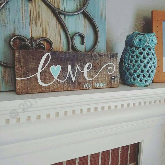Love You More Wood Sign #diy #pallet #sign #decorhomeideas
