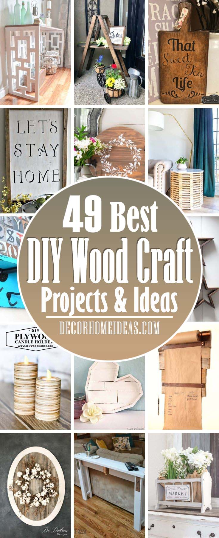 Best DIY Wood Craft Projects. We've picked more than 50 amazing but still easy DIY wood craft projects for home decor so that you can build something unique yourself. #decorhomeideas