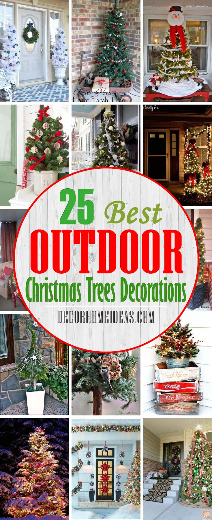 25 Amazing Outdoor Christmas Tree Decorations Decor Home Ideas