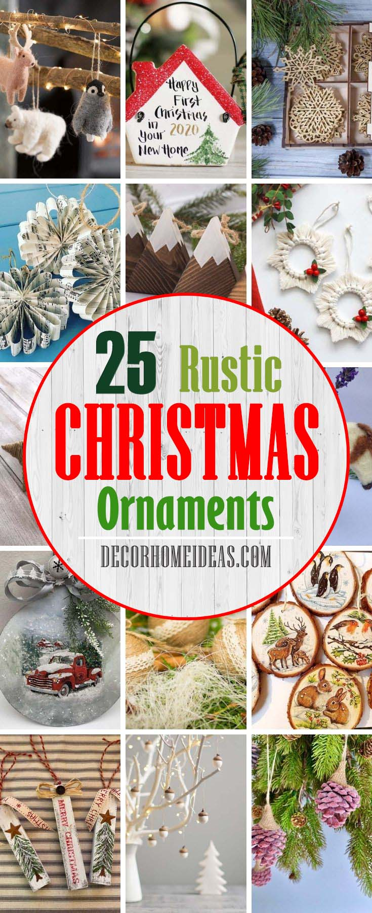 Best Rustic Christmas Ornaments. Do you love that rustic, country look, and want to add a bit of comfy, warmth to your Christmas decorating this year? These adorable Christmas ornaments will make your home cozy and warm. #decorhomeideas