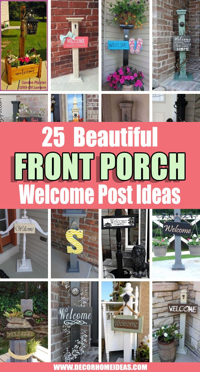 Best Front Porch Welcome Post Ideas. Get a smile on the face of your guests with these beautiful front porch welcome post ideas. They are inviting and will add an instant curb appeal to any house. #decorhomeideas