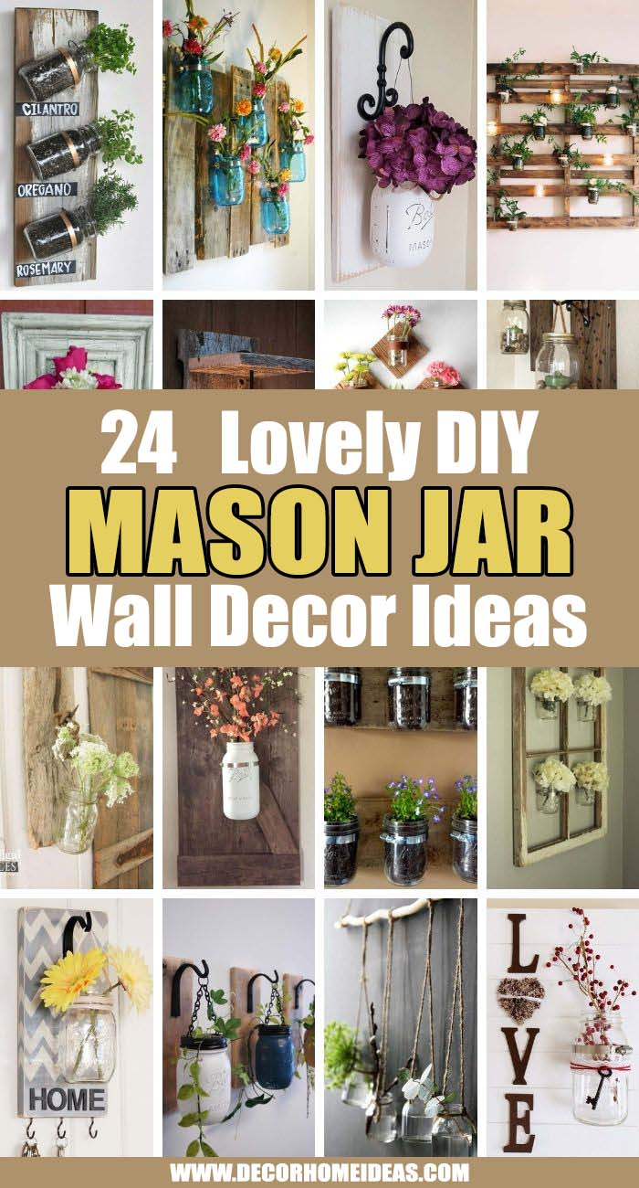 Best Mason Jar Wall Decor Ideas. Bring a touch of this homey, rustic feeling to your house by integrating Mason jars into your decor; these wonderful projects are sure to spark plenty of DIY ideas. #decorhomeideas