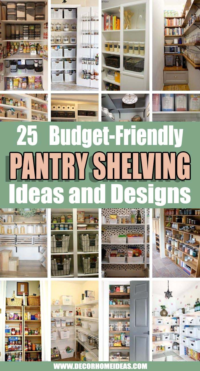 Best Pantry Shelving Ideas. A well-organized pantry is a game-changer for any home chef. With some easy to recreate pantry shelving ideas you can maximize the space and keep everything in perfect order. #decorhomeideas