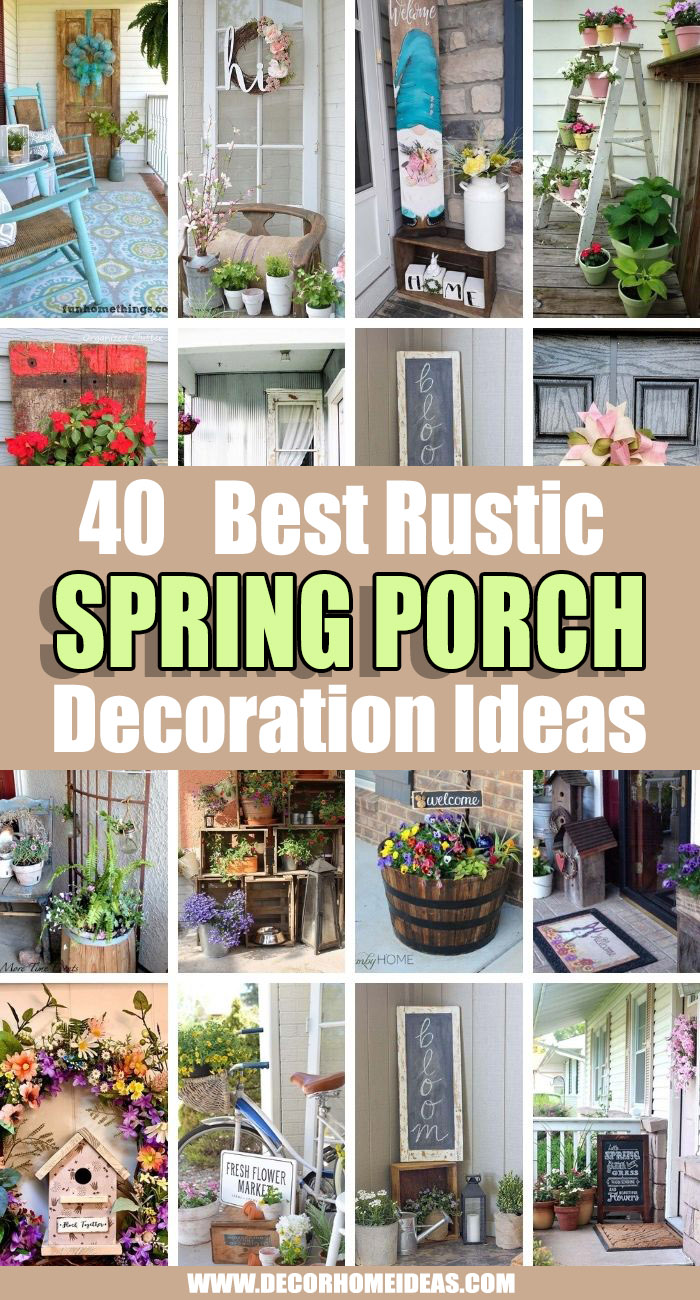 Best Rustic Spring Porch Decor Ideas. Spring is officially here and if you have not started decorating your outdoor spaces yet, it is time to begin with your front porch. These rustic spring porch decor ideas are the best! #decorhomeideas