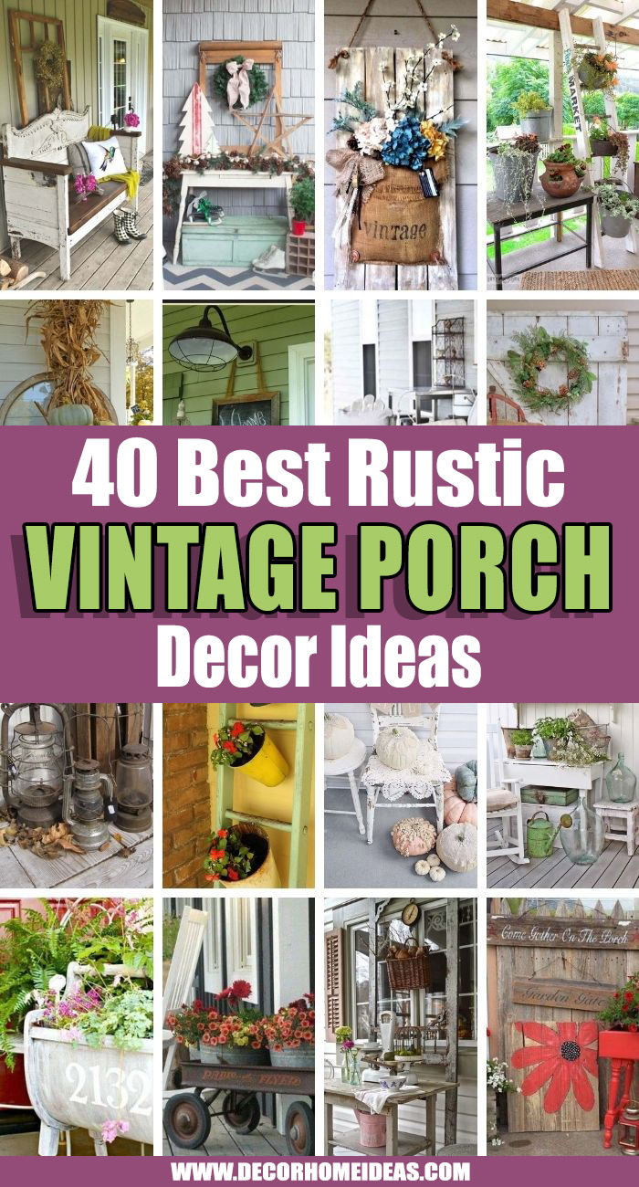 Best Rustic Vintage Porch Decor Ideas. Update your home with these amazing vintage porch decor ideas that bring lively classic styles to your porch with only a few additions! #decorhomeideas