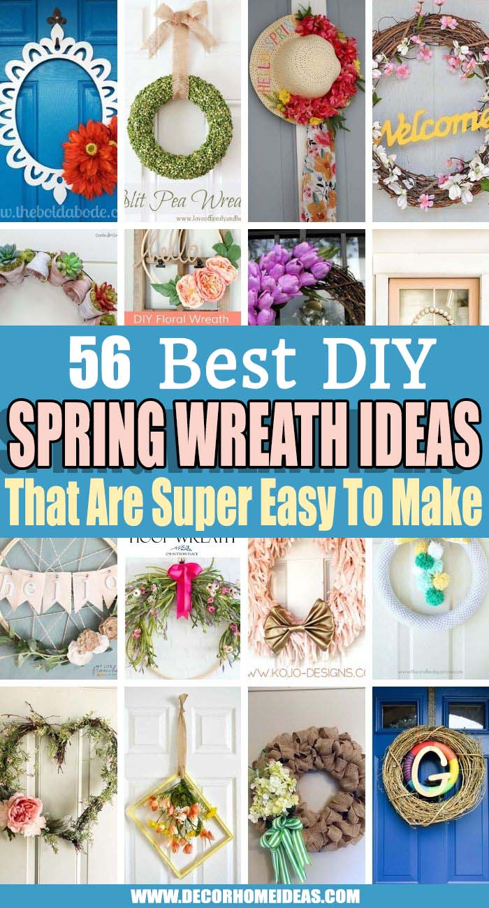 Best DIY Spring Wreath Ideas. Spring into the season with these DIY wreath ideas - they are easy, affordable, and of course, very pretty. Your guests will feel the warmest welcome when coming to your house. #decorhomeideas