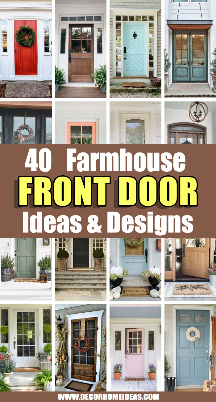 Best Farmhouse Front Door Ideas. These farmhouse front door ideas are perfect for anyone trying to infuse a little of the classic farmhouse style into their life.  #decorhomeideas