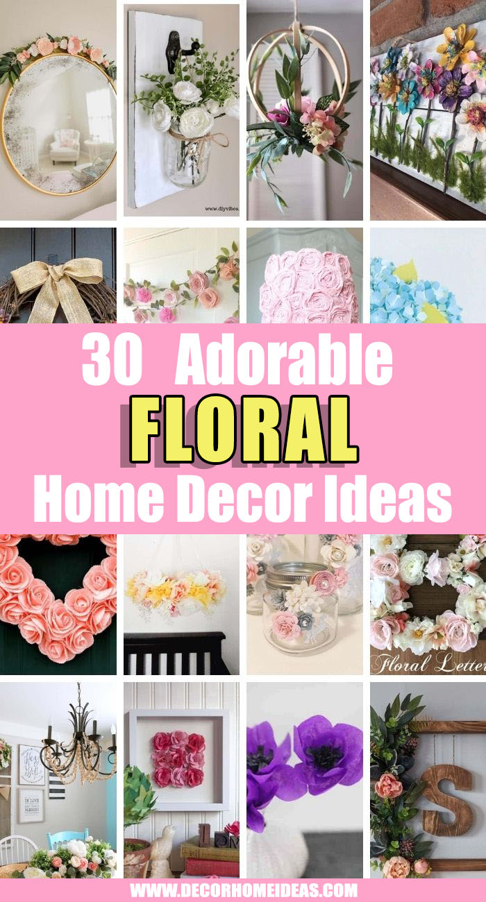 Best Floral Home Decoration Ideas