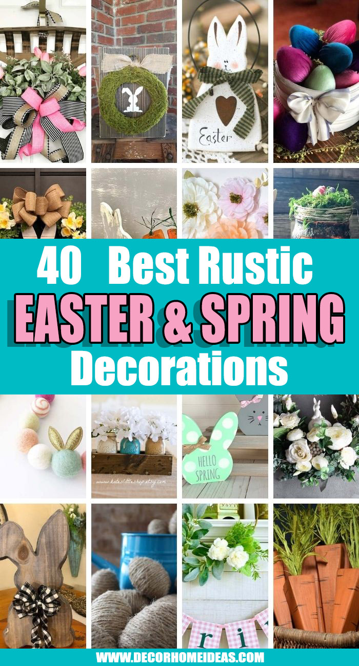 Best Rustic Easter And Spring Decorations. Rustic Easter and spring decorations to add a little country charm to your home for the season. These beautiful and easy ideas will make your home more inviting and charming. #decorhomeideas