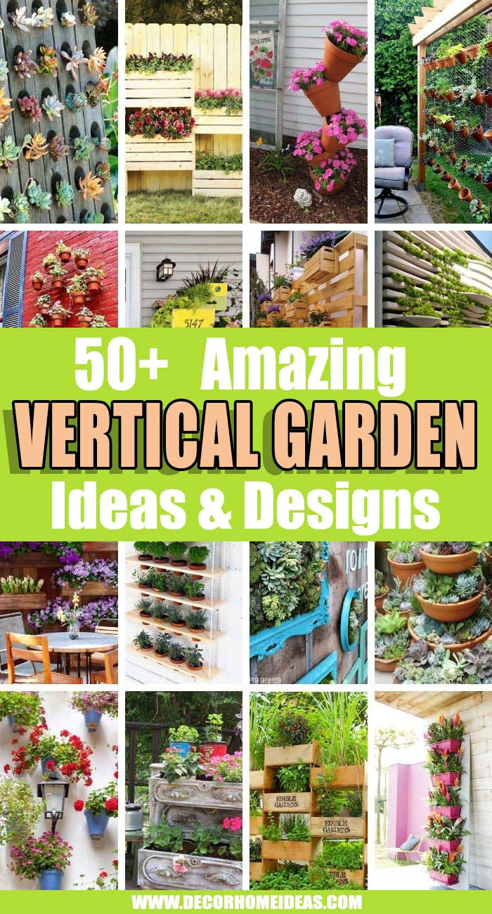 Best Vertical Garden Ideas. Vertical gardening is becoming increasingly widespread as gardeners channel their inspiration to new heights of creativity. See the best vertical garden ideas that we have selected. #decorhomeideas