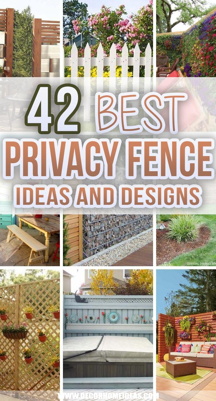 Best Privacy Fence Ideas. Keep your backyard hidden from the prying eyes of neighbors and passersby with the 40+ best privacy fence ideas. Explore designs from wood to metal. #decorhomeideas